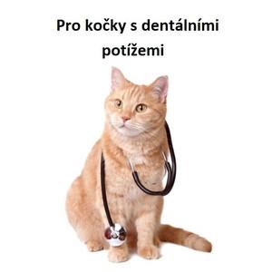 Pro kočky s dentálními potížemi